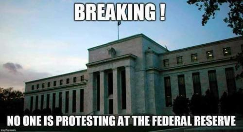no one protesting at fed reserve